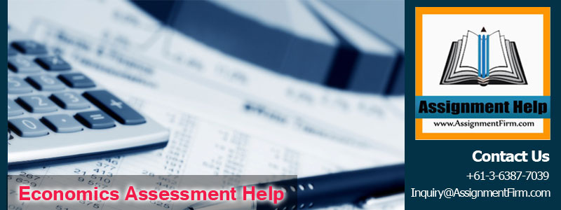 Economics Assessment Help
