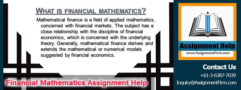 Financial Mathematics Assignment Help