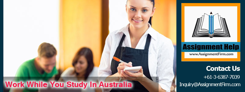 Work while study in Australia