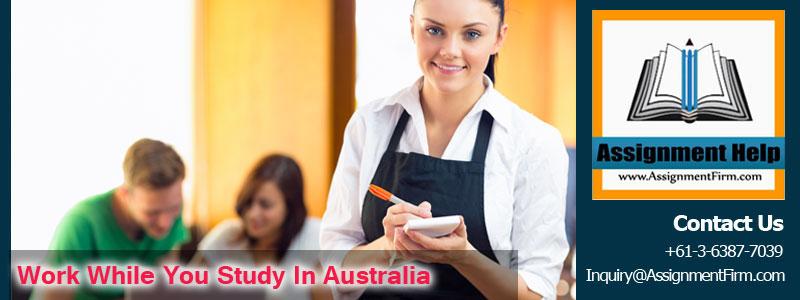 Work while study in Australia