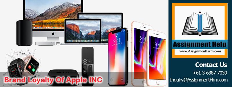 Brand Loyalty Of Apple INC