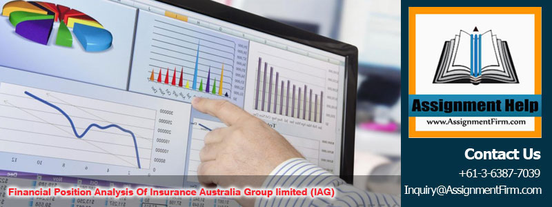 Financial Position Analysis Of Insurance Australia Group limited (IAG)