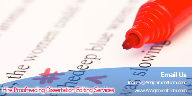 Hire Proofreading Dissertation Editing Services