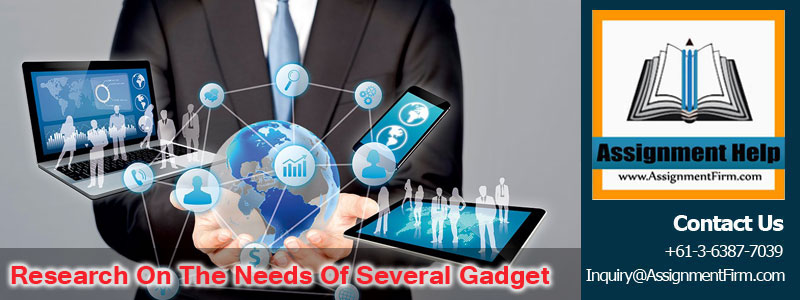 Research On The Needs Of Several Gadget
