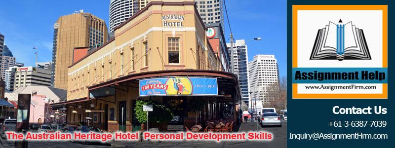 The Australian Heritage Hotel - Personal Development Skills