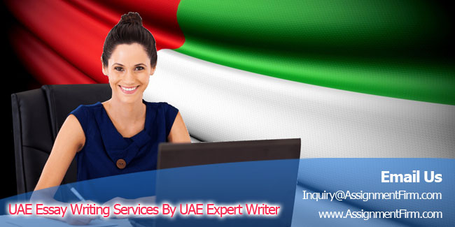 UAE Essay Writing Services By Uae Expert Writer