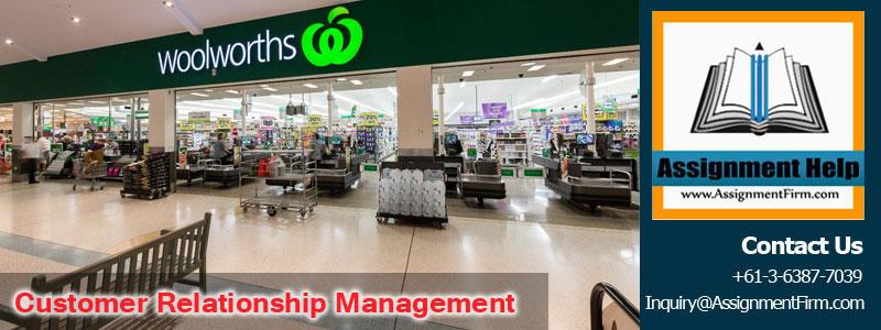 Woolworths Customer Relationship management