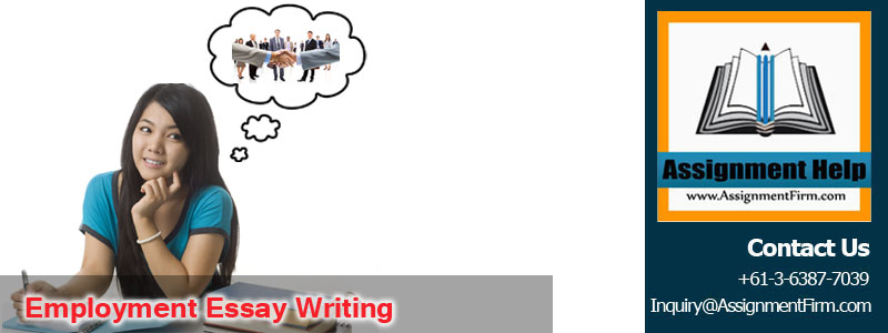 Employment Essay Writing
