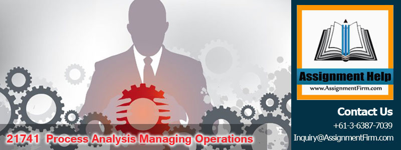 21741 Process Analysis Managing Operations