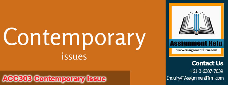 ACC303 Contemporary Issue