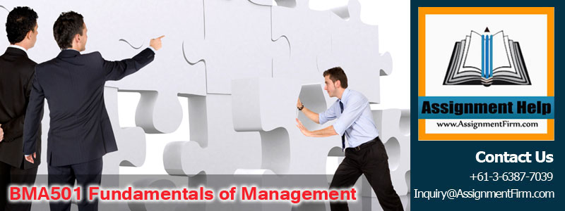 BMA501 Fundamentals of Management