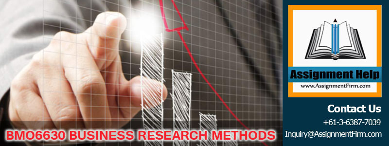 BMO6630 BUSINESS RESEARCH METHODS