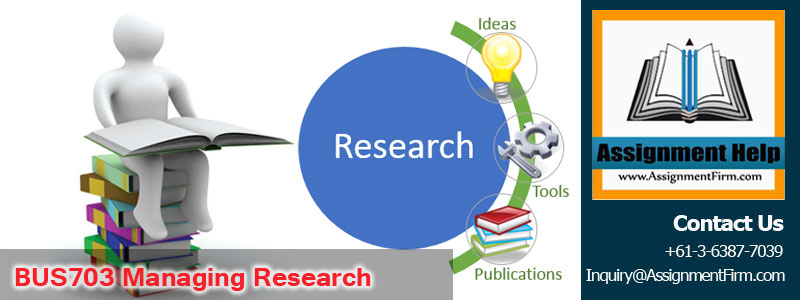 BUS703 Managing Research
