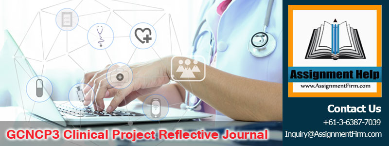 GCNCP3 Clinical Project Reflective Journal