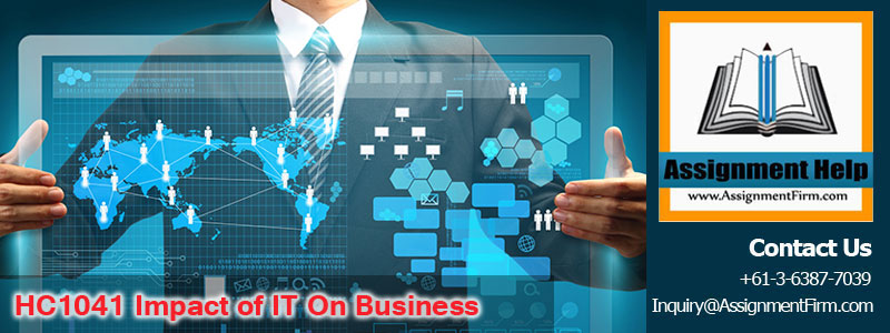 HC1041 Impact of IT on Business