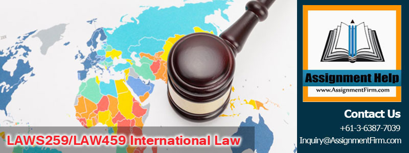 LAWS259-LAW459 International Law