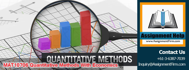 MAT10706 Quantitative Methods With Economics