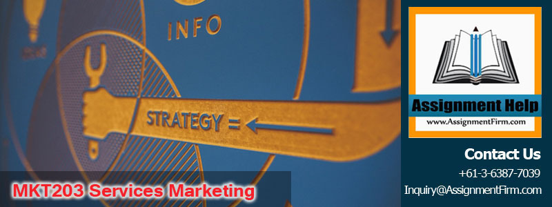 MKT203 Services Marketing