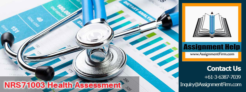 NRS71003 Health Assessment