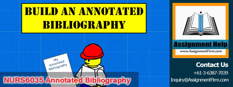 NURS6035 Annotated Bibliography