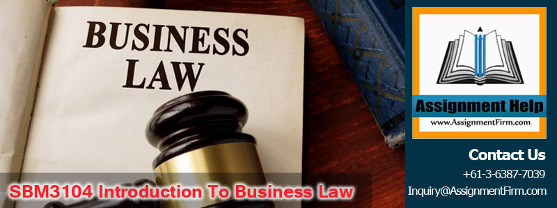 SBM3104 Introduction to Business Law