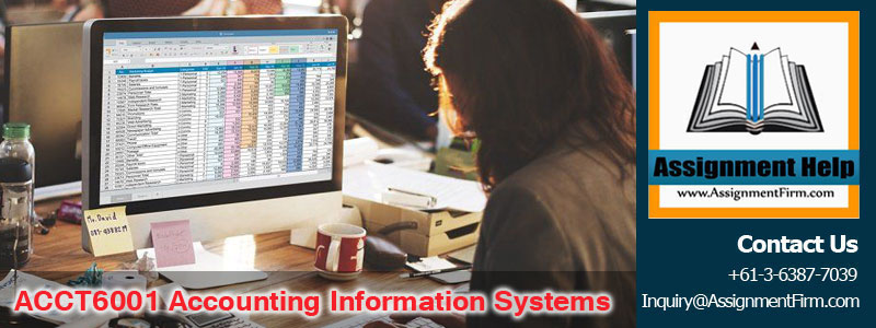 ACCT6001 Accounting Information Systems
