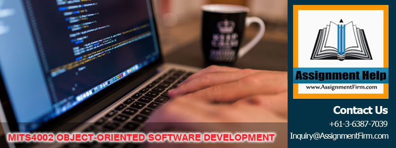MITS4002 OBJECT ORIENTED SOFTWARE DEVELOPMENT