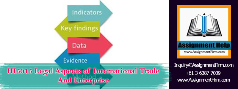 HI5015 Legal Aspects of International Trade And Enterprise
