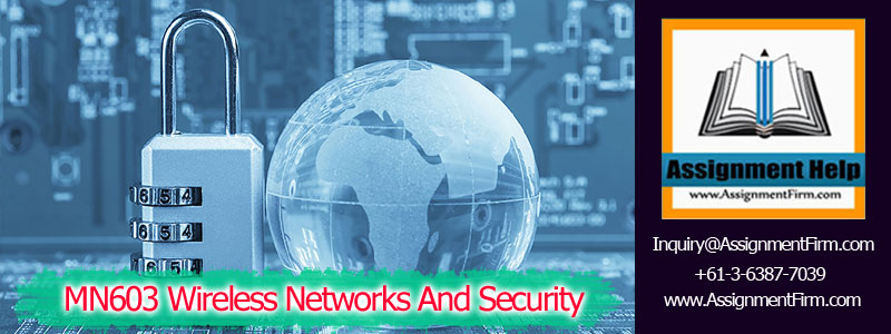 MN603 Wireless Networks And Security Assignment