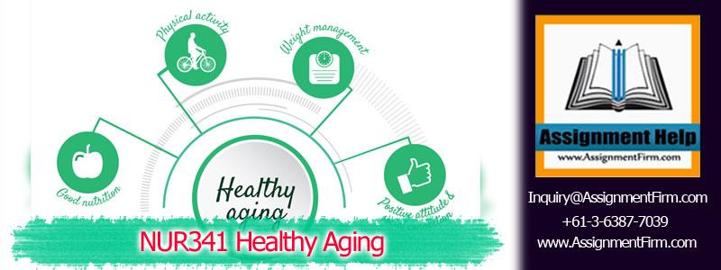 NUR341 Healthy Aging