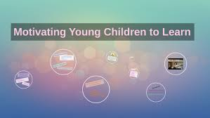 Motivating Young Children To Learn Through Teaching Practices Assignment-Australia.